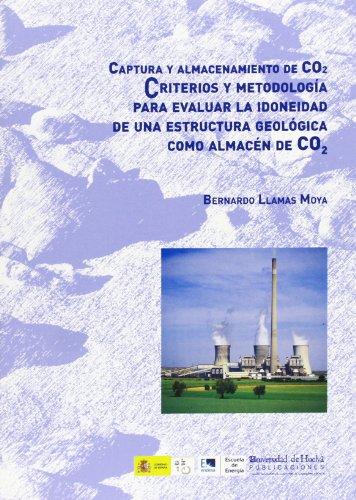 Captura y almacenamiento de CO2: Criterios y metodología para evaluar la idoneidad de una estructura geológica como almacén de CO2 (Alonso barba)