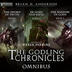 The Godling Chronicles Omnibus: Books 1-3 | Brian D. Anderson