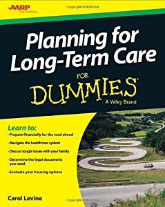Planning For Long-Term Care For Dummies (For Dummies (Business & Personal Finance)) from For Dummies