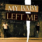 echange, troc Various Artists - My Baby Left Me
