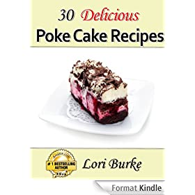 30 Delicious Poke Cake Recipes (English Edition)
