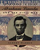 Commander In Chief: Abraham Lincoln And The Civil War (Turtleback School & Library Binding Edition) (0613598008) by Marrin, Albert