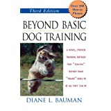 Beyond Basic Dog Training ~ Diane L. Bauman