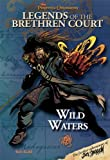 Pirates of the Caribbean - Legends of the Brethren Court #4: Wild Waters