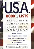 The U.S.A. Book of Lists: The Ultimate Compendium of All Things American (1564144844) by Spignesi, Stephen J.