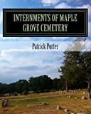 img - for Internments of Maple Grove Cemetery: Fairview Cemetery Denison TX book / textbook / text book