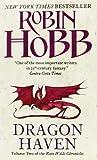 Dragon Haven (Rain Wilds Chronicles) Robin Hobb