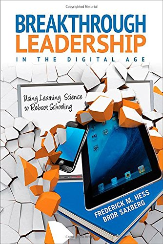 Breakthrough Leadership In The Digital Age: Using Learning Science To Reboot Schooling front-1073759