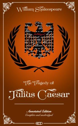 William Shakespeare - Julius Caesar (Annotated)