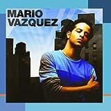 Mario Vazquez ~ Mario Vazquez