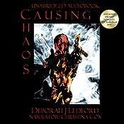 Causing Chaos | [Deborah J Ledford]