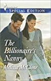 The Billionaires Nanny (Harlequin Special Edition)
