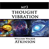 Thought Vibration or the Law of Attraction in the Thought World [CD on Demand]