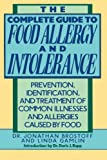 img - for The Complete Guide to Food Allergy and Intolerance: Prevention, Identification, and Treatment of Common Illnesses and Allergies book / textbook / text book