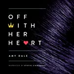 Off with Her Heart | Amy Dale