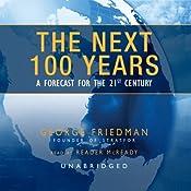 The Next 100 Years (excerpt)   [George Friedman]