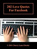 202 Love Quotes for Facebook