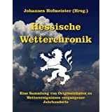 Hessische Wetterchronik (German Edition)