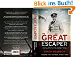 Great Escaper: The Life and Death of...