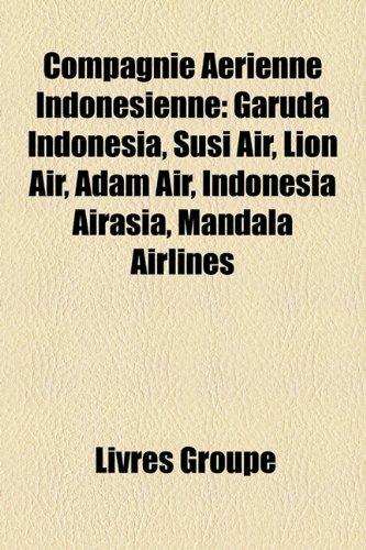 compagnie-arienne-indonsienne-garuda-indonesia-susi-air-lion-air-adam-air-indonesia-airasia-mandala-