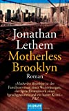 Jonathan Lethem Motherless Brooklyn.