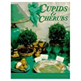 Cupids and Cherubs: Divine Inspirations in Craft and Decoratingby Louise Owens