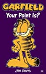 Garfield - Your Point Is?