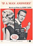 img - for IF A MAN ANSWERS - Original 1962 Movie Sheet Music starring Sandra Dee & Bobby Darin (Piano Vocal Guitar) book / textbook / text book
