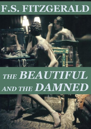 Francis Scott Fitzgerald - The Beautiful and the Damned (Annotated)