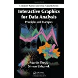 "Interactive Graphics for Data Analysis: Principles and Examples (Computer Science and Data Analysis)von ""Martin Theus"""
