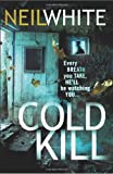 Neil White Cold Kill
