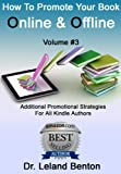 How To Promote Your Book Online & Offline Vol 3 (Advice & How To)