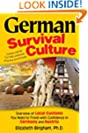 German Survival Culture: An Overview...