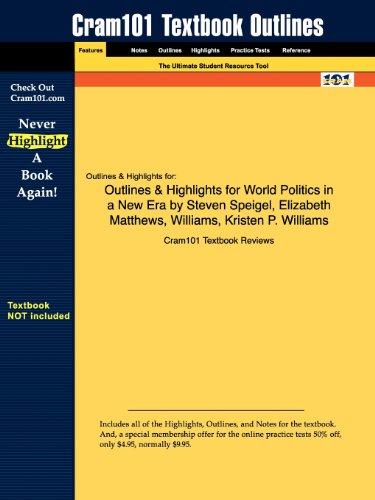 Studyguide for World Politics in a New Era by Steven Speigel, ISBN 9780195336559