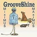 Miximus Maximus [Explicit]