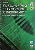 img - for The Shearer Method -- Learning the Fingerboard, Bk 3 (Book & DVD) book / textbook / text book