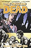 Robert Kirkman The Walking Dead Volume 11: Fear The Hunters
