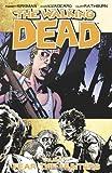 Robert Kirkman The Walking Dead Volume 11: Fear The Hunters (Walking Dead (6 Stories))