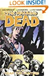 The Walking Dead Volume 11: Fear The...