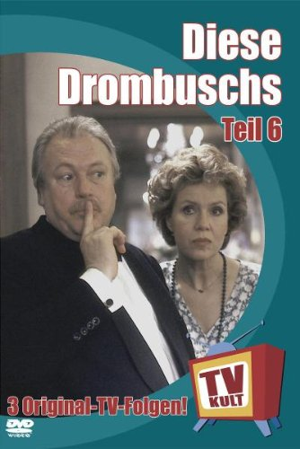 TV Kult - Diese Drombuschs - Teil 6