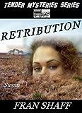 Retribution (Tender Mysteries Series Book 3)