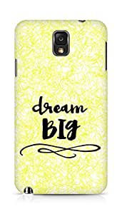 AMEZ dream big Back Cover For Samsung Galaxy Note 3