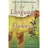The Language of Flowers: A Novel ~ Vanessa Diffenbaugh