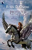 Protector of the Flight (The Summoning, Book 3) (0373802641) by Robin D. Owens