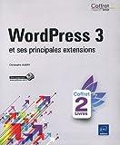 echange, troc Christophe AUBRY - WordPress 3 - Un coffret de 2 livres : WordPress 3 et ses principales extensions