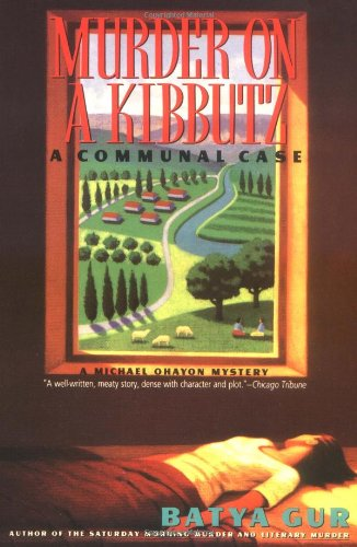Murder on a Kibbutz: Communal Case, A