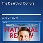 The Dearth of Donors | Sally Satel