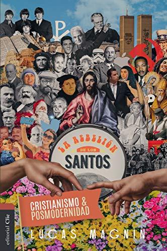Cristianismo y posmodernidad  [Magnin, Lucas] (Tapa Blanda)