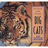 Outside and Inside Big Cats ~ Sandra Markle