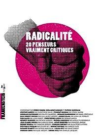Radicalité par Cédric Biagini